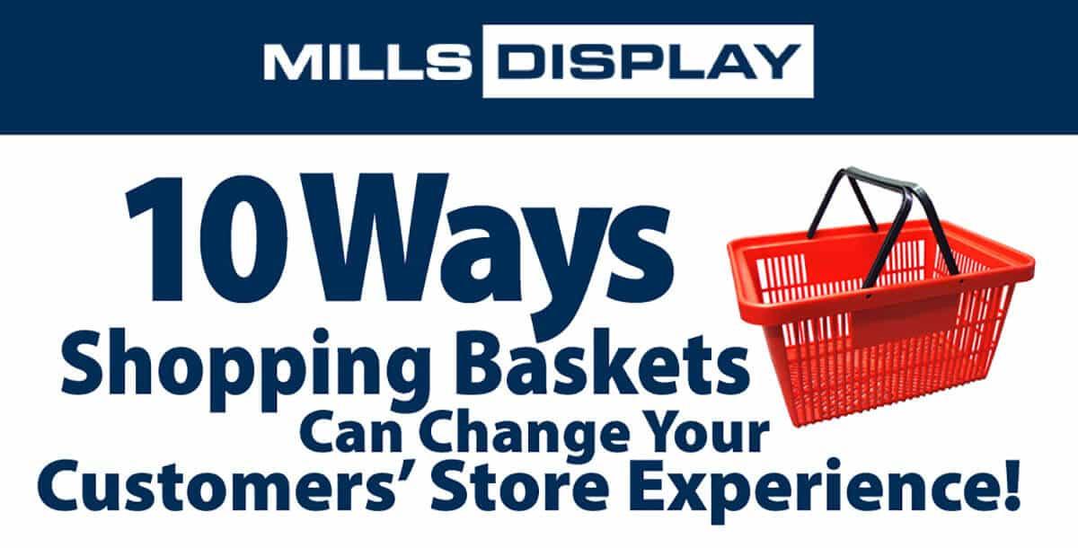 Mills Display Shopping Baskets